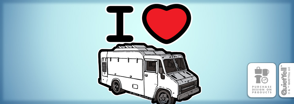 QuietYell™ Featured Product Design: I Love Food Trucks 01 - Visit www.QuietYell.com and Find QuietYell on CafePress & Zazzle