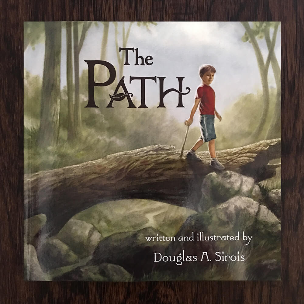 The Path, a children's book authored and illustrated by Douglas Sirois, a Creative Designer and Illustrator at Schylling Inc Toy Company